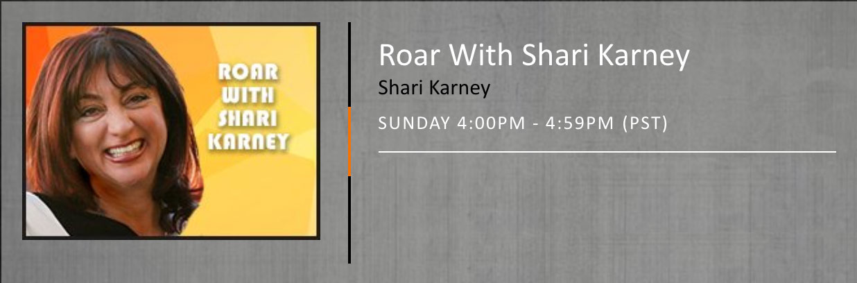 ROAR with Shari Karney