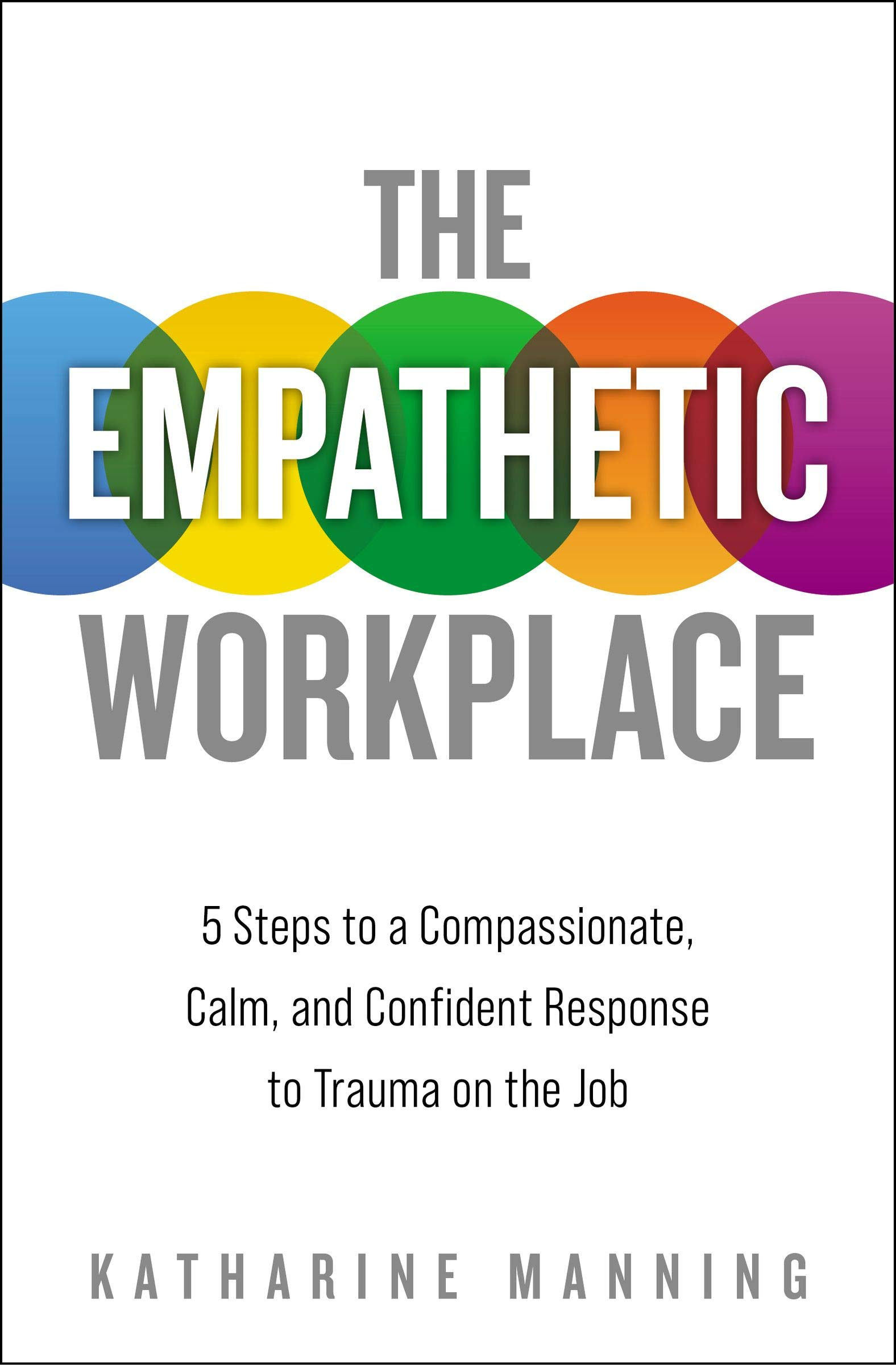 The Empathetic Workplace Book