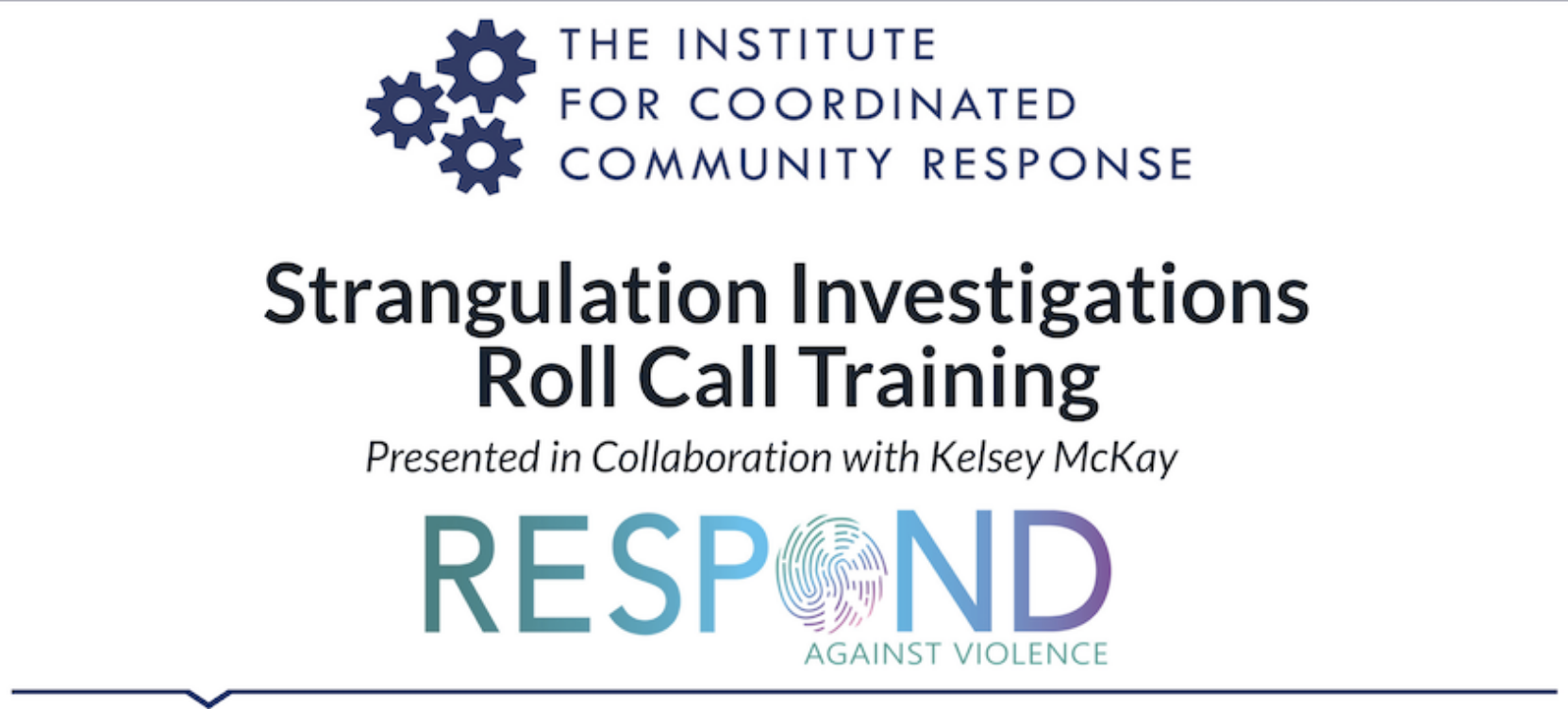 Strangulation Investigations Roll Call Training